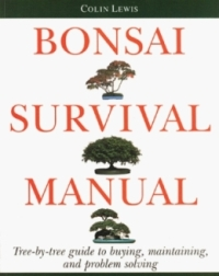 Bonsai survival manual colin lewis